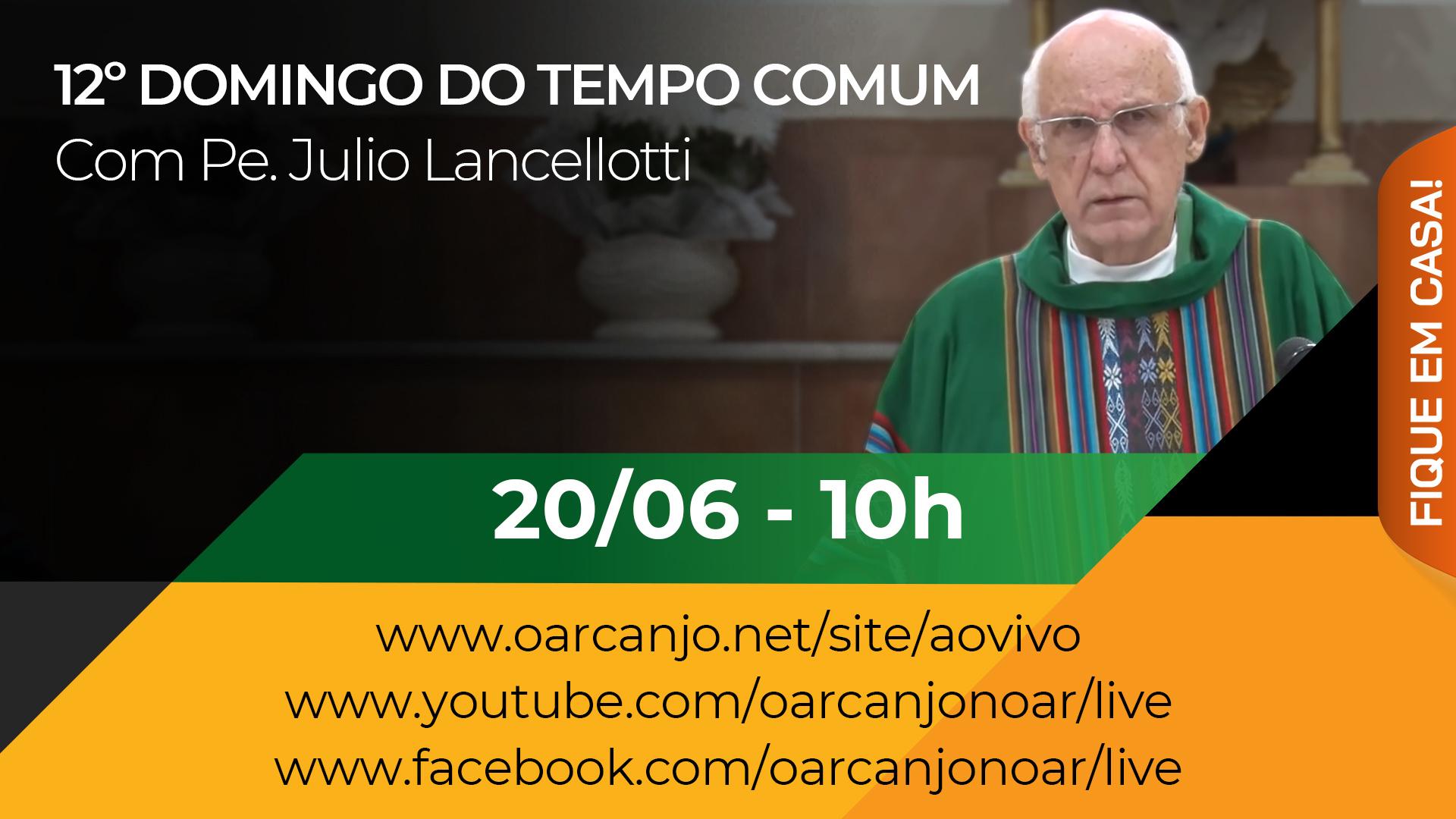 Missa do 12º Domingo do Tempo Comum – 20/06/2021