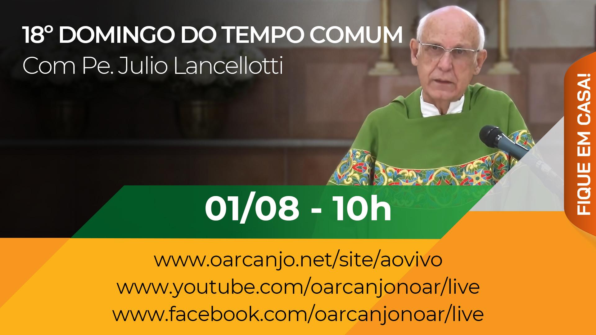 Missa do 18º Domingo do Tempo Comum – 01/08/2021